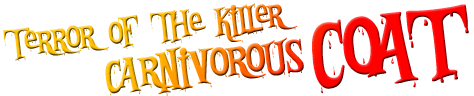 Terror of the Killer Carnivorous Coat logo